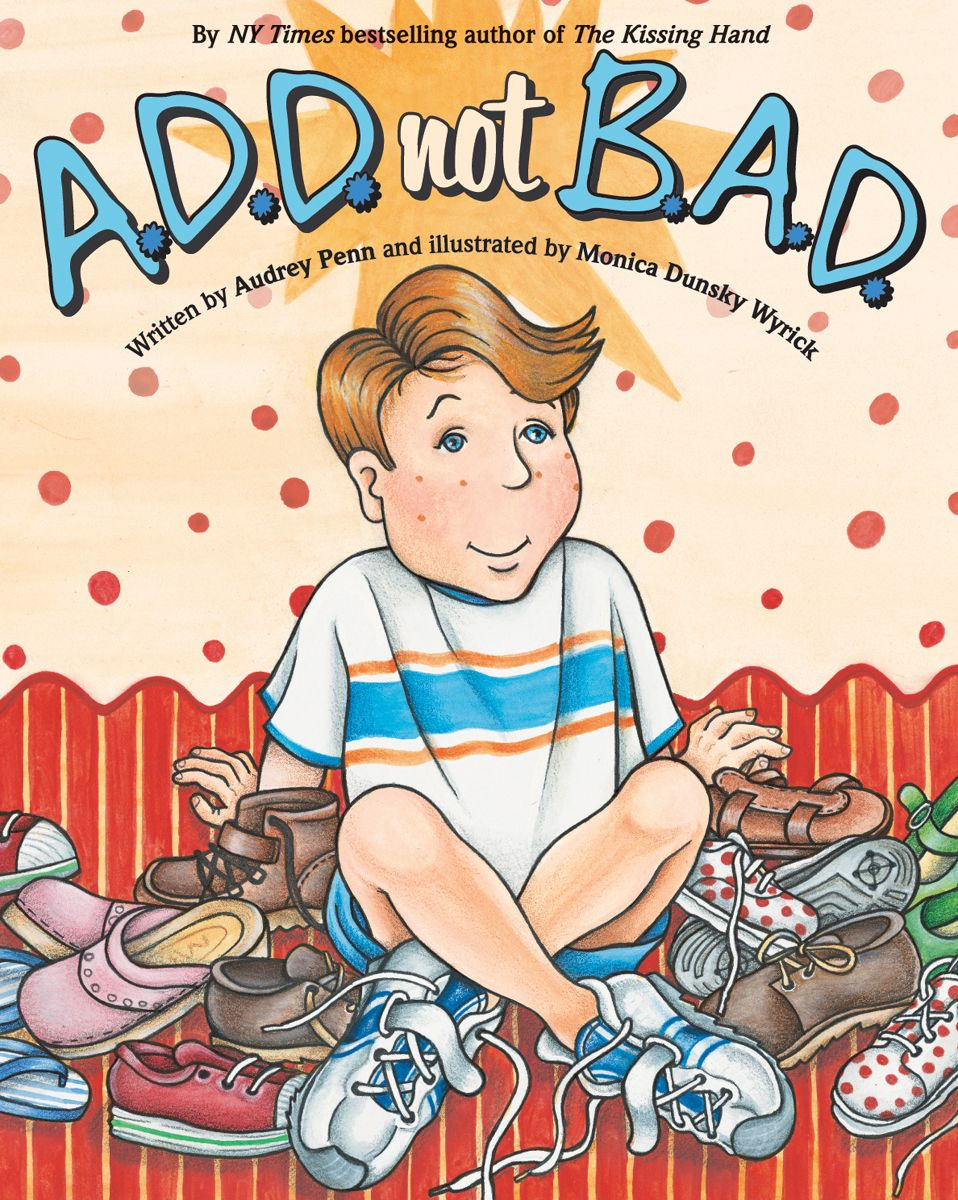 A.D.D. not B.A.D. Book Cover