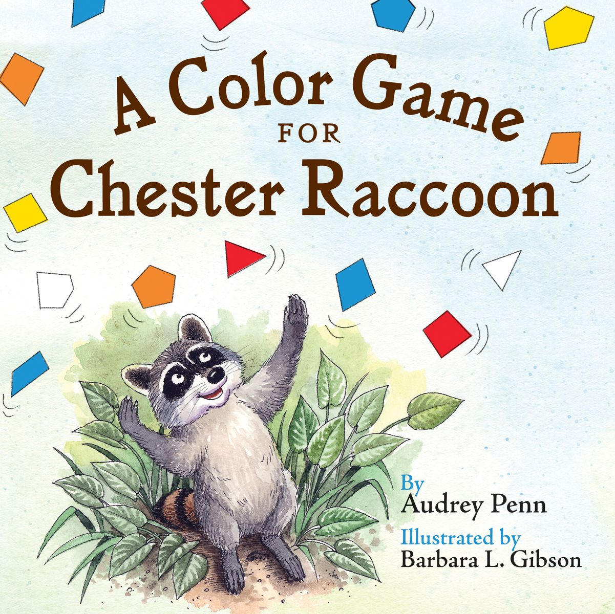 A Color Game for Chester Raccoon Board Book Cover