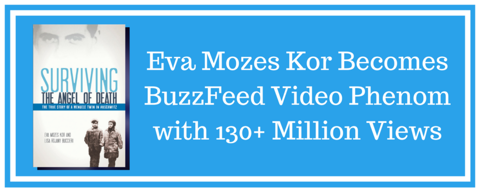 Eva Mozes Kor BuzzFeed 130+ Million Views Blog Post Cover