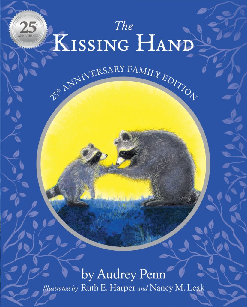 The Kissing Hand 25th Anniversary Edition Book Cover