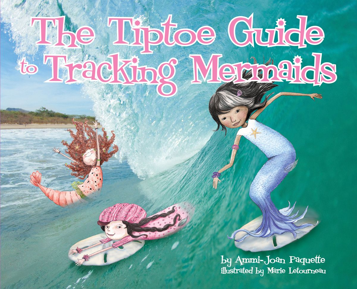 The Tiptoe Guide to Tracking Mermaids Book Cover