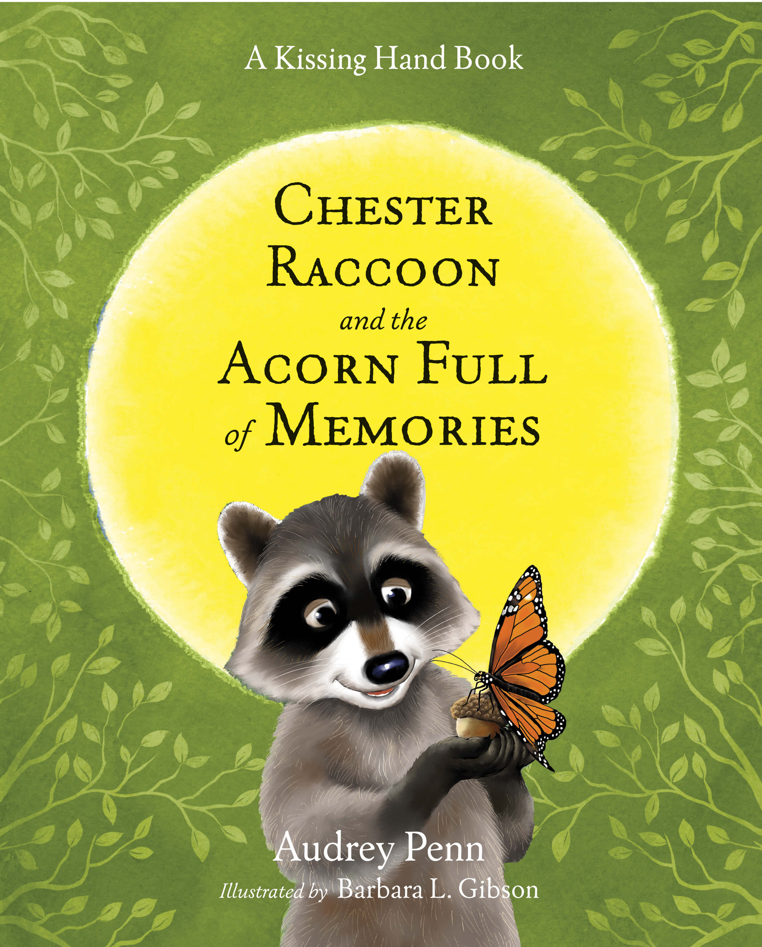 Chester Raccoon and the Acorn Full of Memories 2016 Book Cover