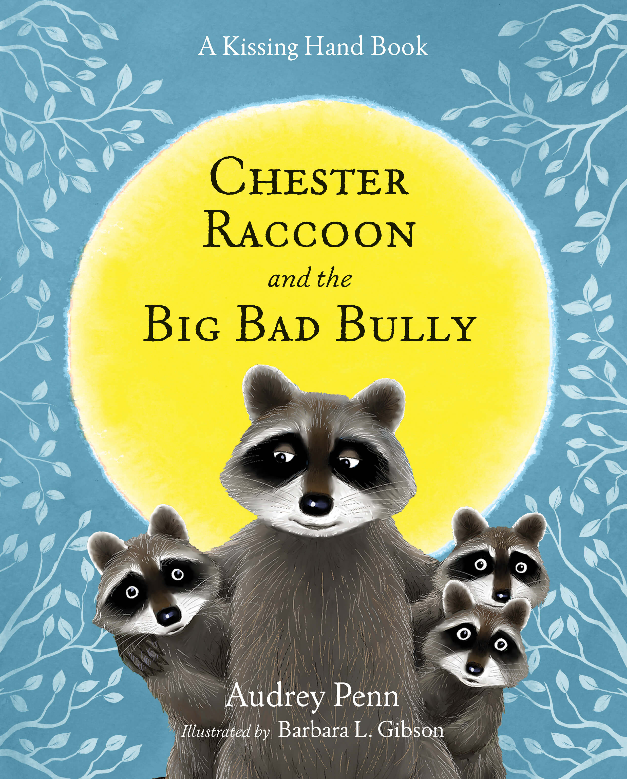 Chester Raccoon and the Big Bad Bully 2016 Book Cover