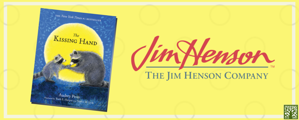 THe Kissing Hand Book and Jim Henson Company Blog Post Cover