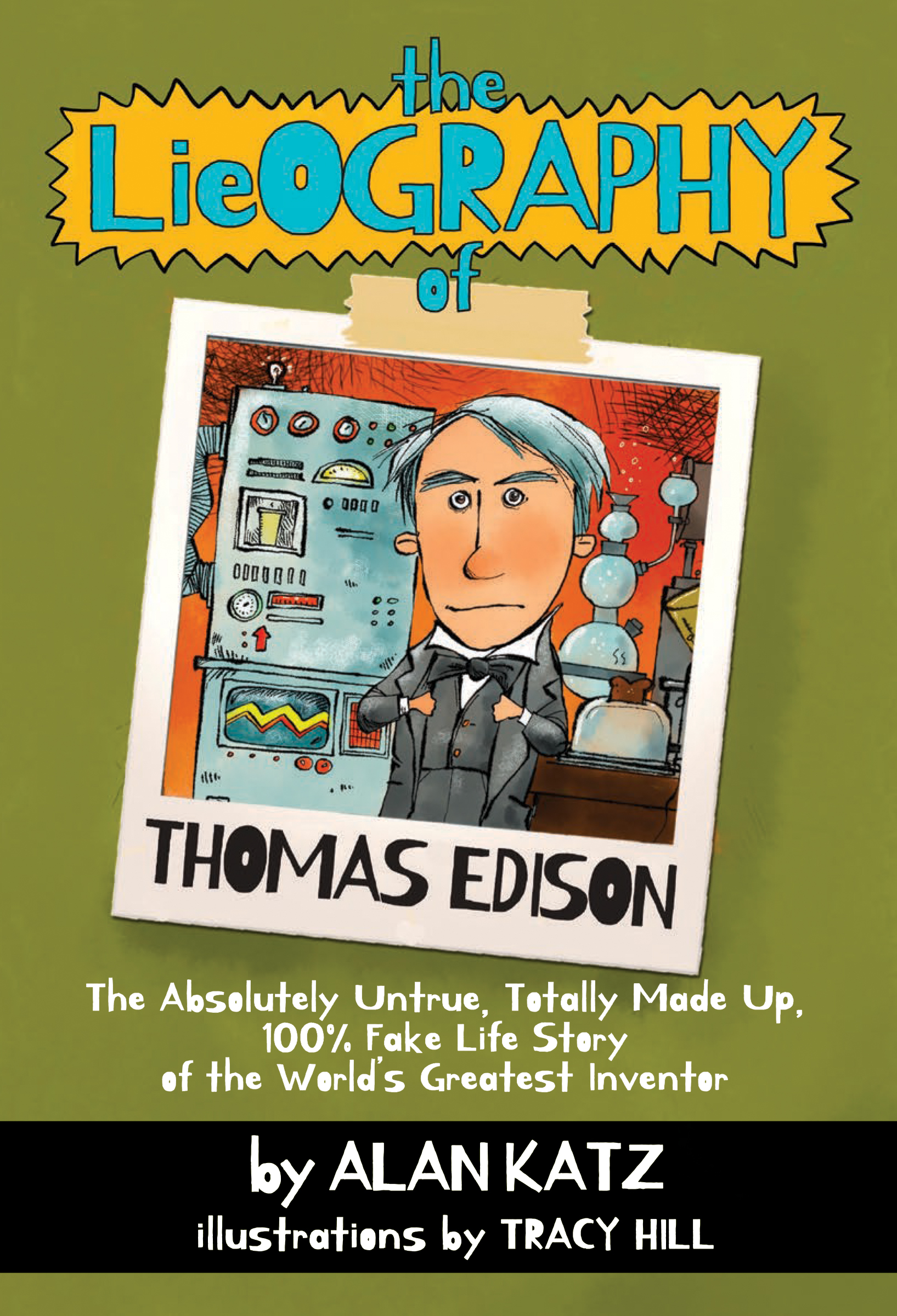 The Lieography of Thomas Edison